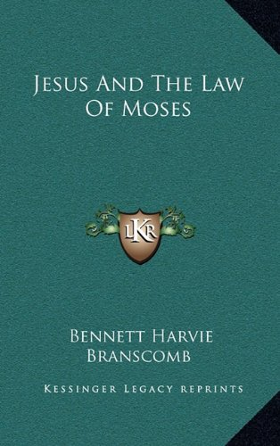 9781164500193: Jesus And The Law Of Moses