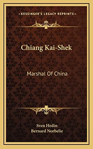 9781164501787: Chiang Kai-Shek: Marshal Of China