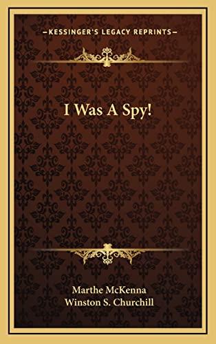 9781164502272: I Was a Spy!