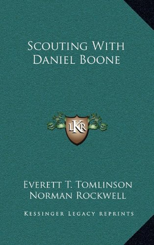 9781164502449: Scouting With Daniel Boone