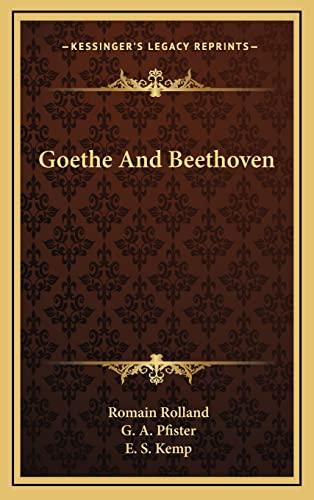 9781164503507: Goethe And Beethoven