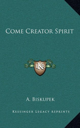 9781164504801: Come Creator Spirit