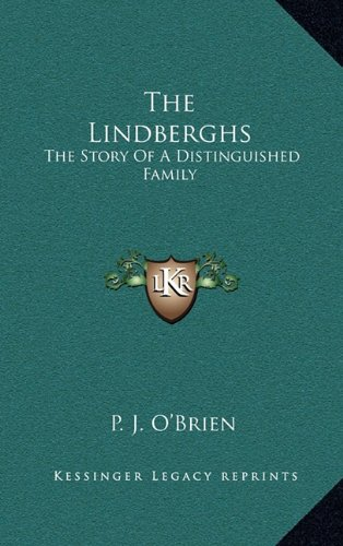 9781164505457: The Lindberghs: The Story Of A Distinguished Family