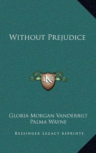 9781164506324: Without Prejudice