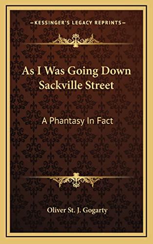9781164506782: As I Was Going Down Sackville Street: A Phantasy In Fact