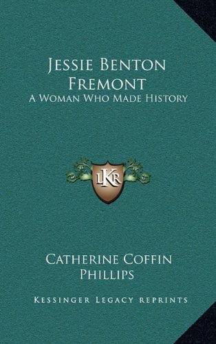 9781164507253: Jessie Benton Fremont: A Woman Who Made History