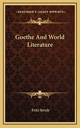 9781164507284: Goethe and World Literature