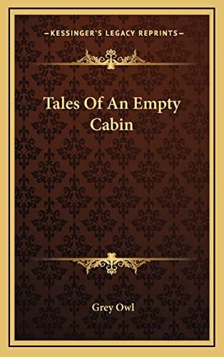 9781164507888: Tales Of An Empty Cabin