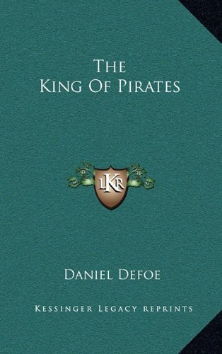 9781164508670: The King Of Pirates