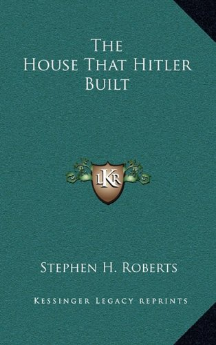 9781164508823: The House That Hitler Built