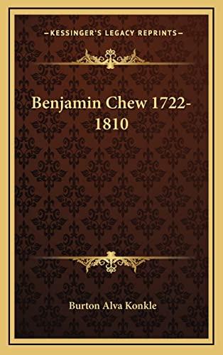 9781164509271: Benjamin Chew 1722-1810