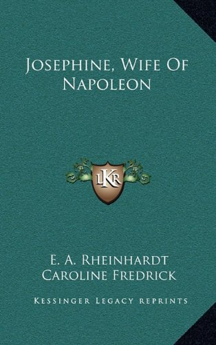9781164509813: Josephine, Wife Of Napoleon