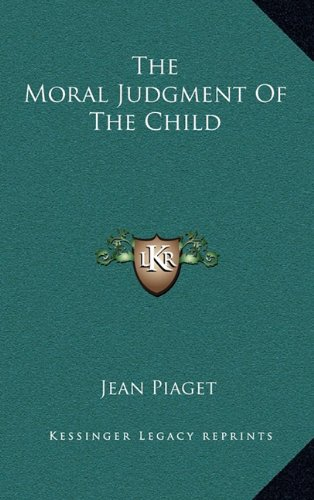 9781164511144: The Moral Judgment of the Child