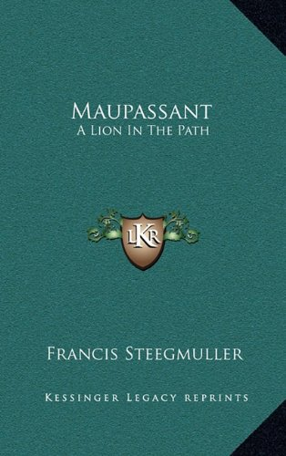 9781164511717: Maupassant: A Lion In The Path