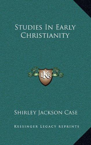 9781164512936: Studies In Early Christianity