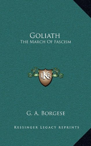 9781164513407: Goliath: The March Of Fascism