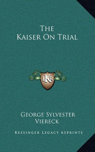 9781164514961: The Kaiser On Trial