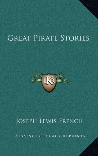 9781164515562: Great Pirate Stories