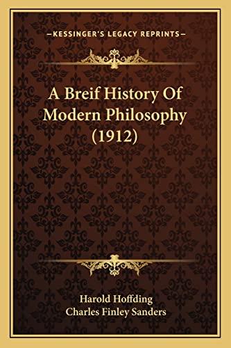 9781164517351: A Breif History Of Modern Philosophy (1912)