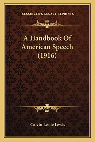 9781164530213: A Handbook Of American Speech (1916)