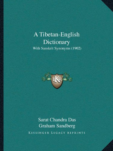 9781164553915: A Tibetan-English Dictionary: With Sanskrit Synonyms (1902)