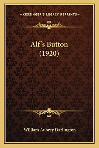 9781164562689: Alf's Button (1920)