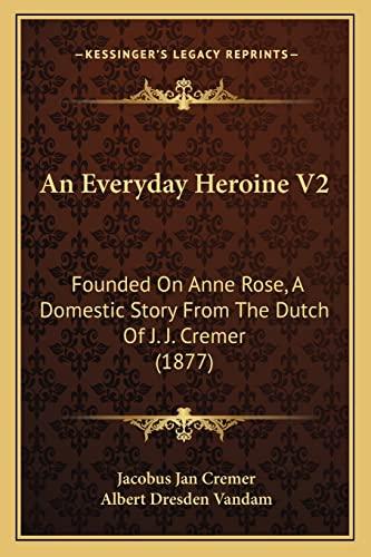 An Everyday Heroine V2: Founded On Anne