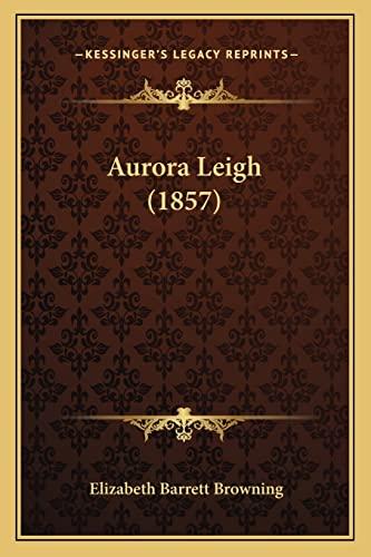 Aurora Leigh (1857) (1164582518) by Elizabeth Barrett Browning