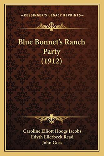 Blue Bonnet's Ranch Party (1912) (1164589504) by Caroline Elliott Hoogs Jacobs; Edyth Ellerbeck Read