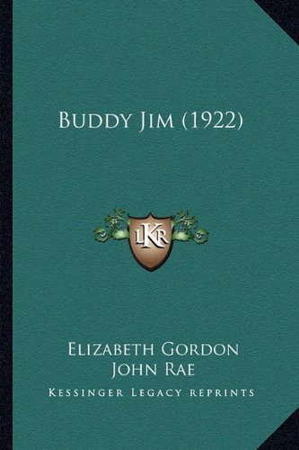 9781164592914: Buddy Jim (1922)