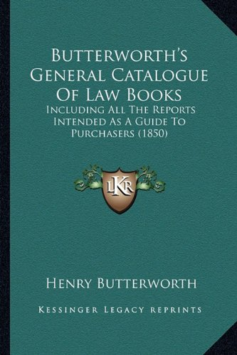 9781164593805: Butterworth's General Catalogue of Law Books