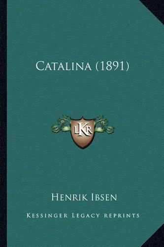 9781164597124: Catalina (1891)