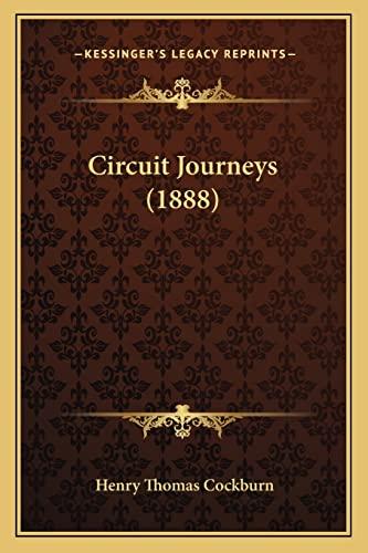 9781164606284: Circuit Journeys (1888)