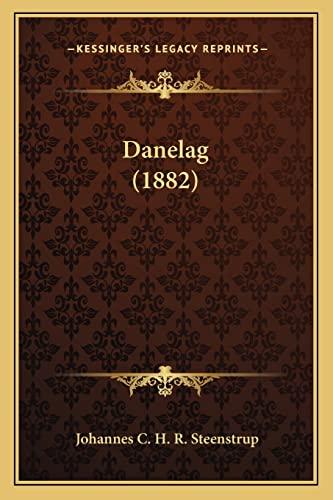 9781164617020: Danelag (1882) (Danish Edition)