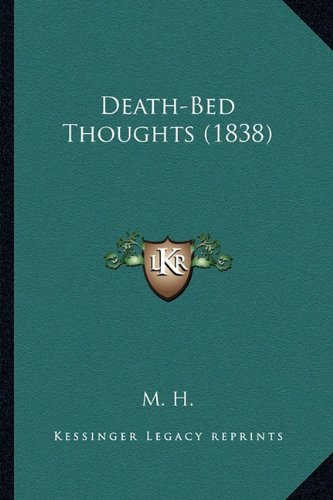 9781164618300: Death-Bed Thoughts (1838)