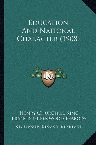 9781164628354: Education And National Character (1908)