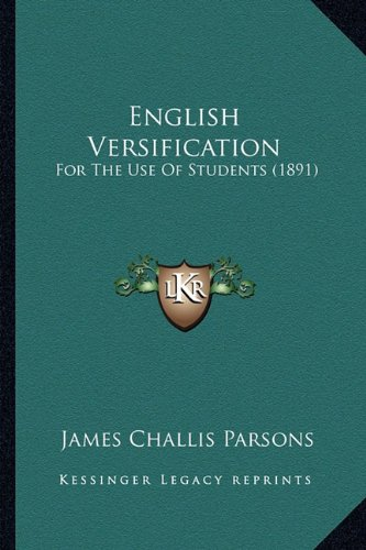 9781164635222: English Versification: For The Use Of Students (1891)