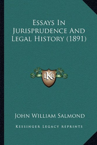 9781164636823: Essays In Jurisprudence And Legal History (1891)