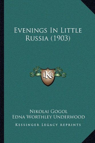 9781164639190: Evenings in Little Russia (1903)