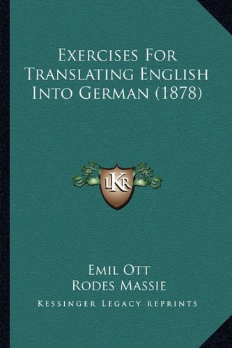 9781164640462: Exercises for Translating English Into German (1878)
