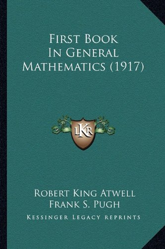9781164645993: First Book In General Mathematics (1917)