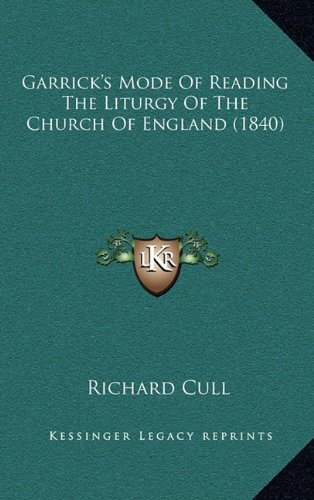 9781164655053: Garrick's Mode Of Reading The Liturgy Of The Church Of England (1840)
