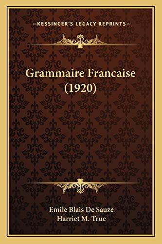 9781164660804: Grammaire Francaise (1920)