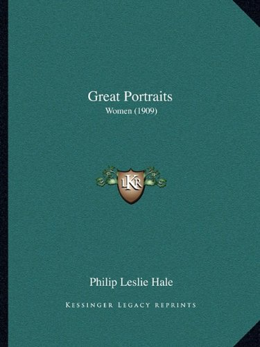 9781164661641: Great Portraits: Women (1909)