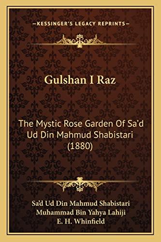 9781164662952: Gulshan I Raz: The Mystic Rose Garden Of Sa'd Ud Din Mahmud Shabistari (1880)