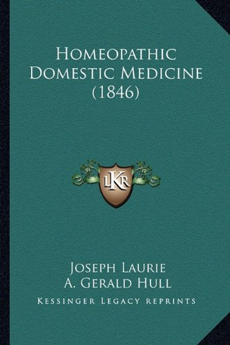 9781164674948: Homeopathic Domestic Medicine (1846)