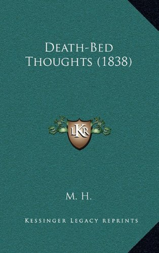 9781164686019: Death-Bed Thoughts (1838)