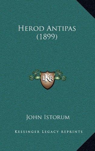 9781164692669: Herod Antipas (1899)