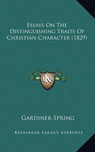 9781164694151: Essays On The Distinguishing Traits Of Christian Character (1829)