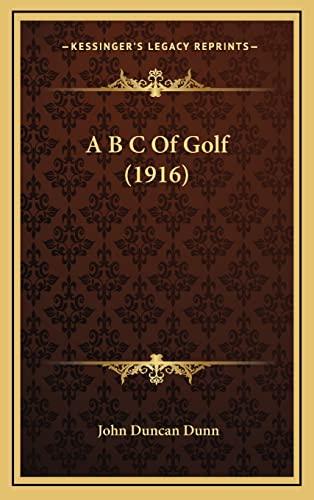 9781164694670: A B C Of Golf (1916)